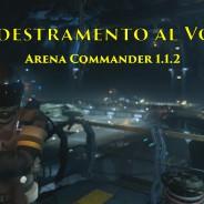 Addestramento al Volo – Arena Commander 1.1.2
